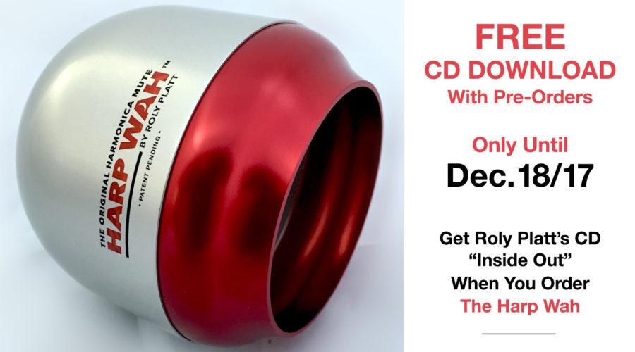 Ending Dec. 18/17: FREE CD w/ Harp Wah™